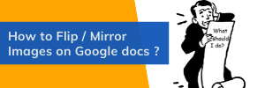 How to Mirror Images in Google docs