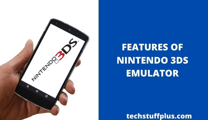 3DS Emulator APK  features