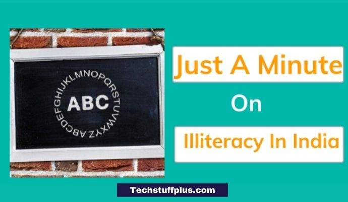 JAM On Illiteracy In India