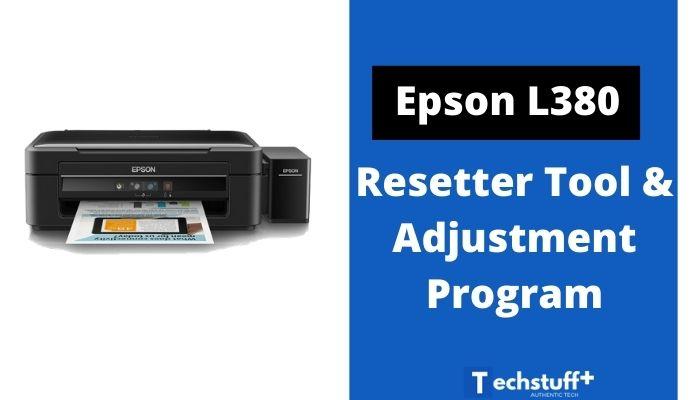 Epson L380 Resetter Tool